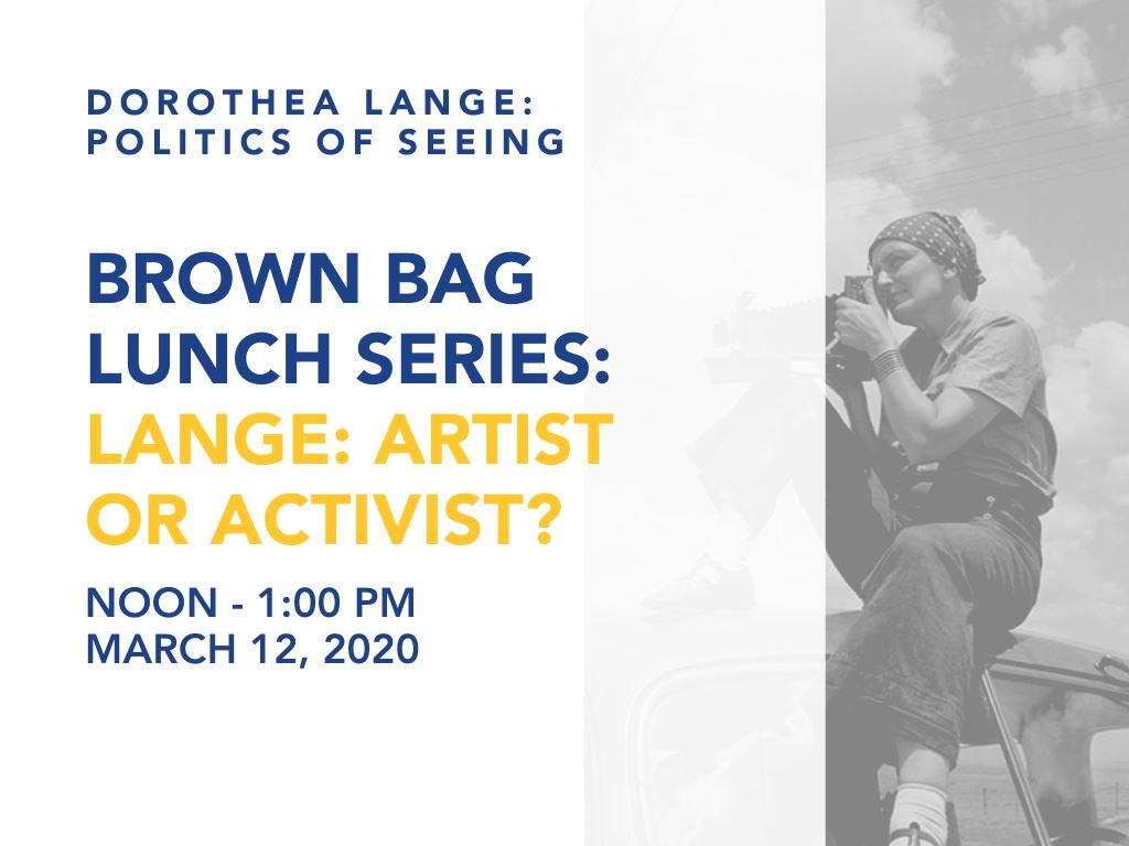 Lange: Artist or Activist | Noon to 1 PM | March 12, 2020